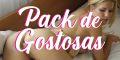 Pack de Gostosas
